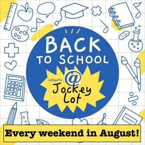 Aug 2019 BACK TO SCHOOL WEEKEND EVENTS
